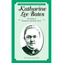 """Katharine Lee Bates visited Colorado only once, but that was enough. She took home to Massachusetts a memory that led her to write, """"America the Beautiful."""" The poem, inspired by a trip to the top of Pikes Peak in 1893, was wildly popular and became a cultural fixture once it was set to the music of Samuel Ward. Katharine taught literature at Wellesley College for forty years."""