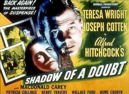 (SDRSP) Vintage: Shadow of a Doubt 1943 (dir. Alfred Hitchcock) Rated PG - An American psychological thriller film noir directed by Alfred Hitchcock, and starring Teresa Wright and Joseph Cotten.