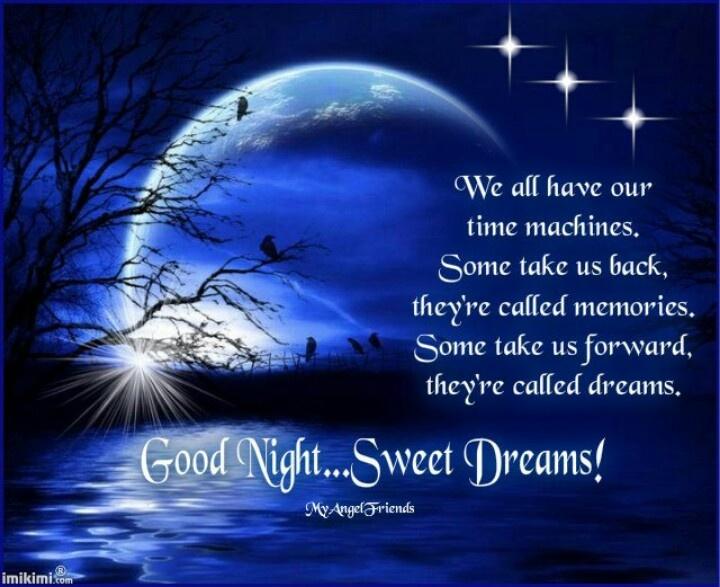 Good Night Sweet Dreams Sayings Good Night Sweet Dreams Good