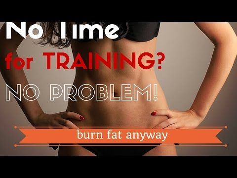 How To Exercise When You Have No Time - YouTube