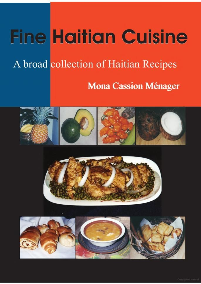 Fine Haitian Cuisine: [a Broad Collection of Haitian Recipes] - Mona Cassion Ménager - Google Books