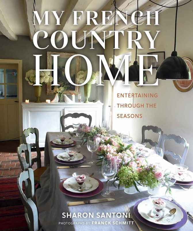 Announcing the pre-sales for my new book My French Country Home - Entertaining Through the Seasons, an insight into French country living through the year