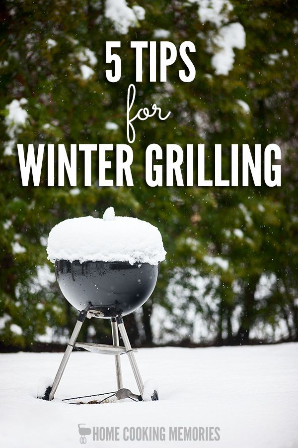 Winter Grilling Tips - if you love grilled or barbecued foods, don't let the cold weather stop you! Here's 5 tips to keep in mind for outdoor cooking in the winter.