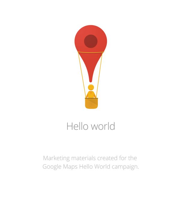 Google Maps - Hello World by Matt Delbridge, via Behance