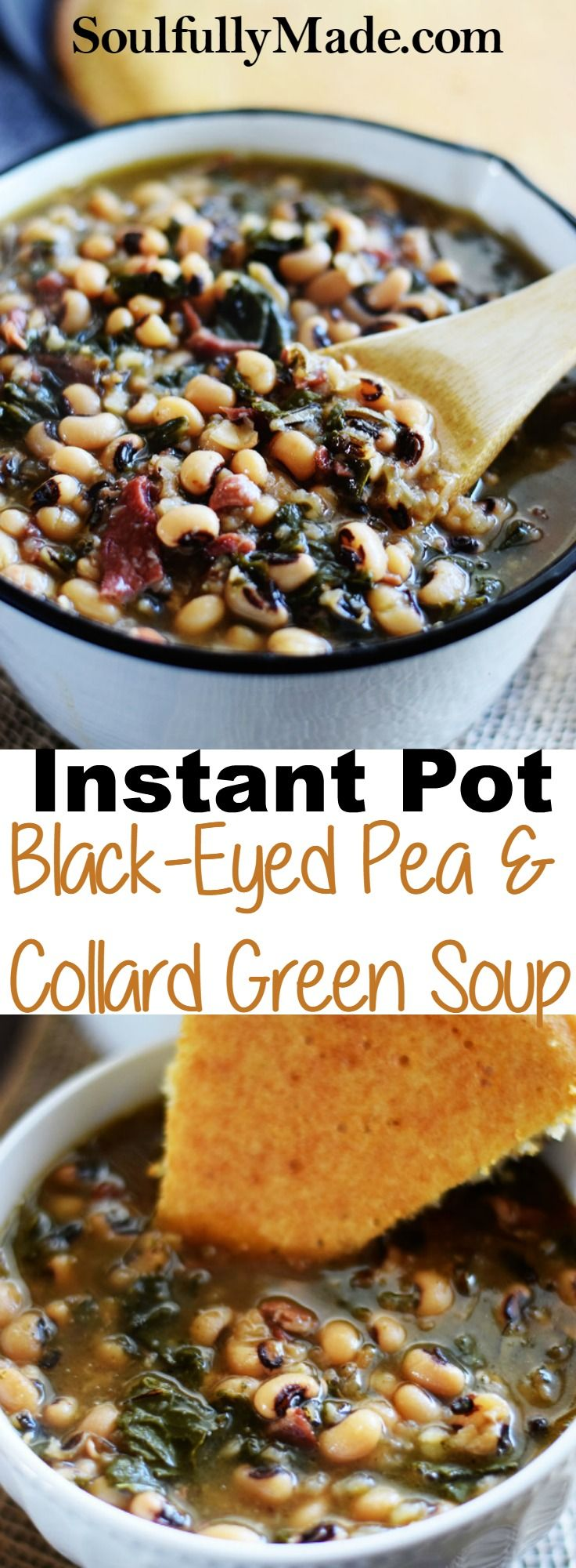 Instant Pot Black-Eyed Pea and Collard Green Soup has all your good luck and deliciousness wrapped up in one pot. A great way to start out the New Year. #BlackEyedPeas #CollardGreens #Soup #NewYear #soulfullymade