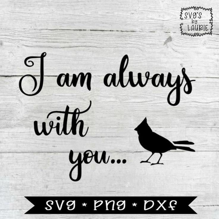 Download I am always with you SVG- Cardinal SVG -Loving Memory SVG ...