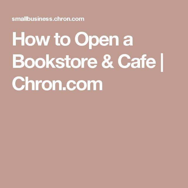 How to Open a Bookstore & Cafe | Chron.com