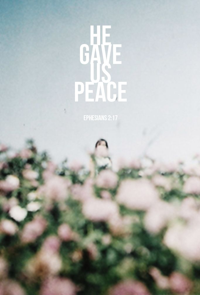 "godmoves:    ""And he came and preached peace to you who were far off and peace to those who were near."""