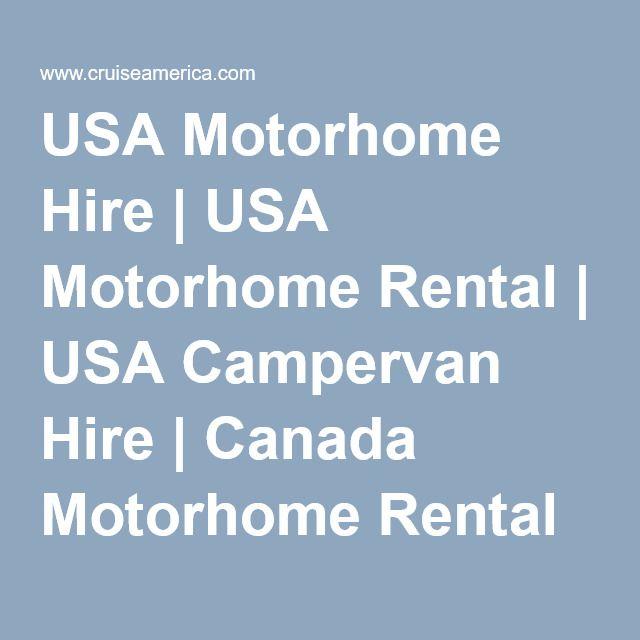 USA Motorhome Hire | USA Motorhome Rental | USA Campervan Hire | Canada Motorhome Rental