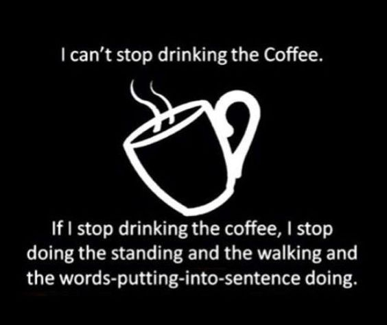 Words-putting-into-sentences doing is kind of necessary. Drink coffee. Happy #CoffeeSmiles