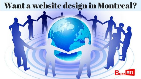 We help Montreal retailers develop the most effective websites,Currently 60% of all users traffice comes from mobile devices so get your website responsive,BuzzMtl is a Montreal Web Design company.We Specialize in website design of eCommerce websites,Content Management Systems and Search Engine Optimization,for more details see- https://cloudup.com/crnyIcxpohy