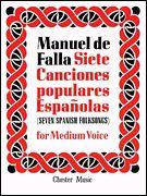 De Falla: 7 Canciones Populares Espanolas