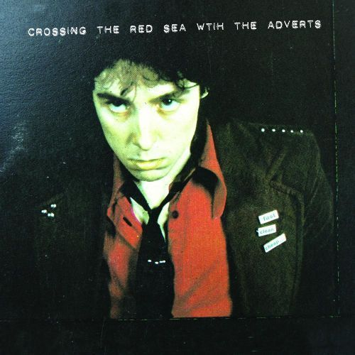 Crossing the Red Sea with the Adverts [LP] - Vinyl