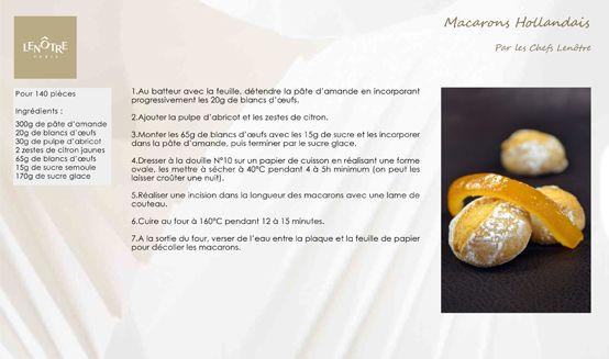 Lenôtre - Macarons Hollandais http://www.lenotre.com/media/pdf/lenotre_recette_macaron_hollandais.jpg