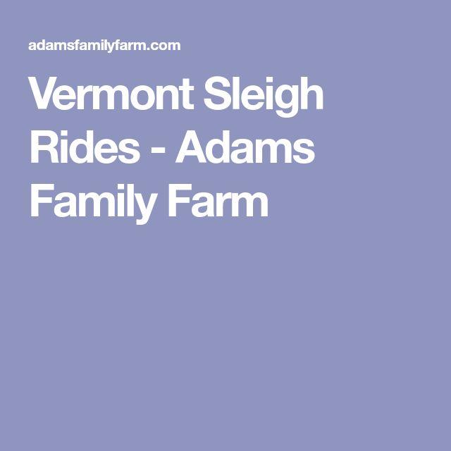 Vermont Sleigh Rides - Adams Family Farm