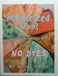 Step by step instruction for Marbleized Wool by Karen Kahle