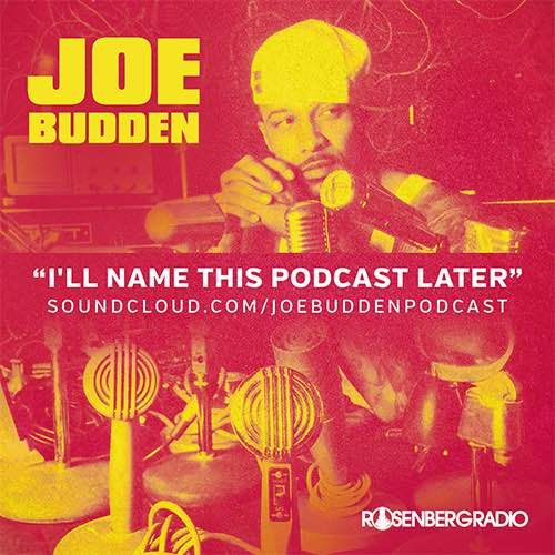Joe Budden – I'll Name This Podcast Later (Ep. 2)