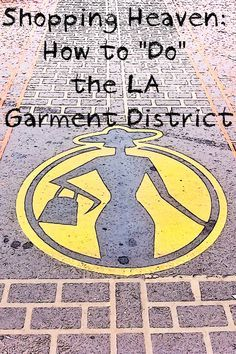 You can't beat the Fashion District in downtown LA for discount shopping action, but it can be a little intimidating if you don't know how to tackle it. Here's what you need to know.