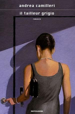 Il tailleur grigio - Andrea Camilleri