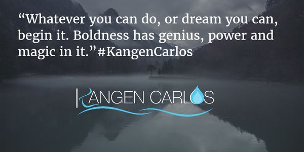 """Whatever you can do, or dream you can, begin it. Boldness has genius, power and magic in it."" #KangenCarlos"