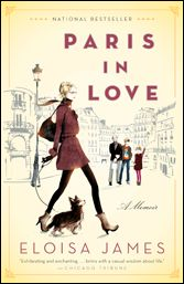 Ever imagine living in the City of Love? This wonderful memoir by writer Eloisa James will make the city come alive.