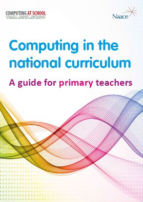 Computing in the National Curriculum - A Guide for Primary Teachers.