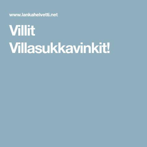 Villit Villasukkavinkit!