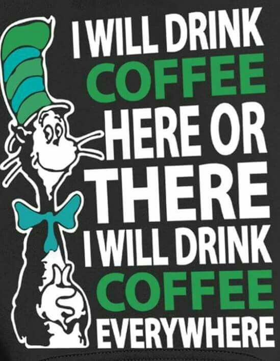 I will drink #Coffee anywhere!