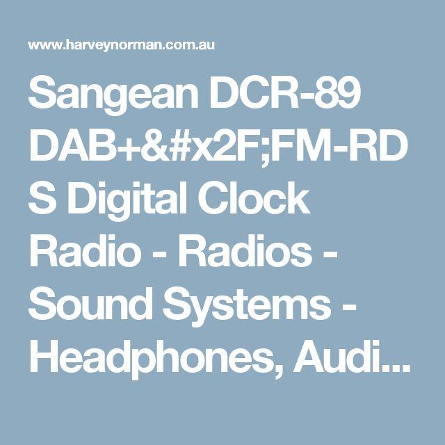 Sangean DCR-89 DAB+/FM-RDS Digital Clock Radio - Radios - Sound Systems - Headphones, Audio & Music | Harvey Norman Australia