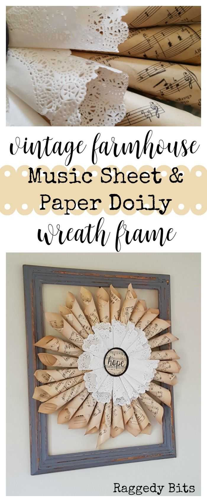 Using music sheets and some paper doily's you can make your very own Vintage Farmhouse Music Sheet and Paper Doily Wreath Frame | Full tutorial | www.raggedy-bits.com