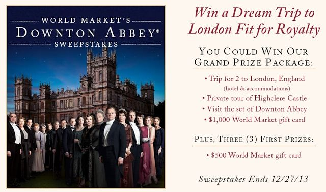 Enter to Win World Market's Downton Abbey Sweepstakes!