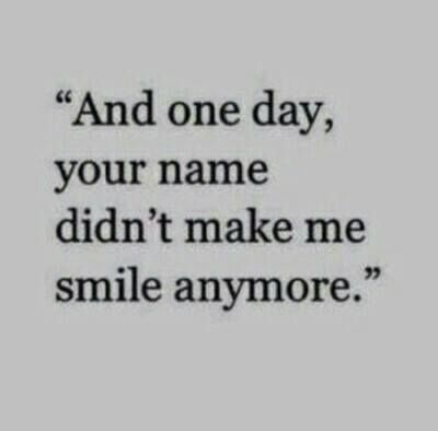 I thought about you today and I didn't want you. Thinking about you doesn't make me happy anymore. It does excite me. I don't feel the need to hear your voice anymore or see your face ever again.