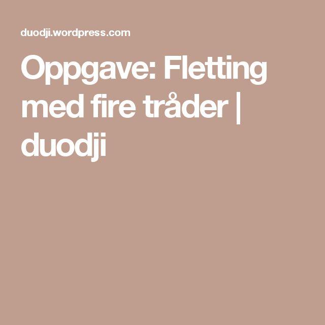 Oppgave: Fletting med fire tråder | duodji