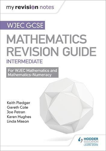 From 6.75:Wjec Gcse Maths Intermediate: Mastering Mathematics Revision Guide (my Revision Notes) | Shopods.com