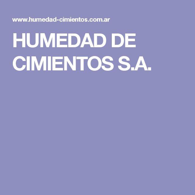 HUMEDAD DE CIMIENTOS S.A.