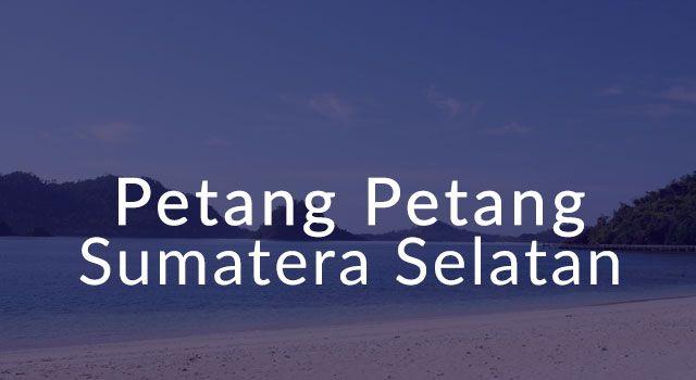Lirik Lagu Petang Petang - Sumatera Selatan
