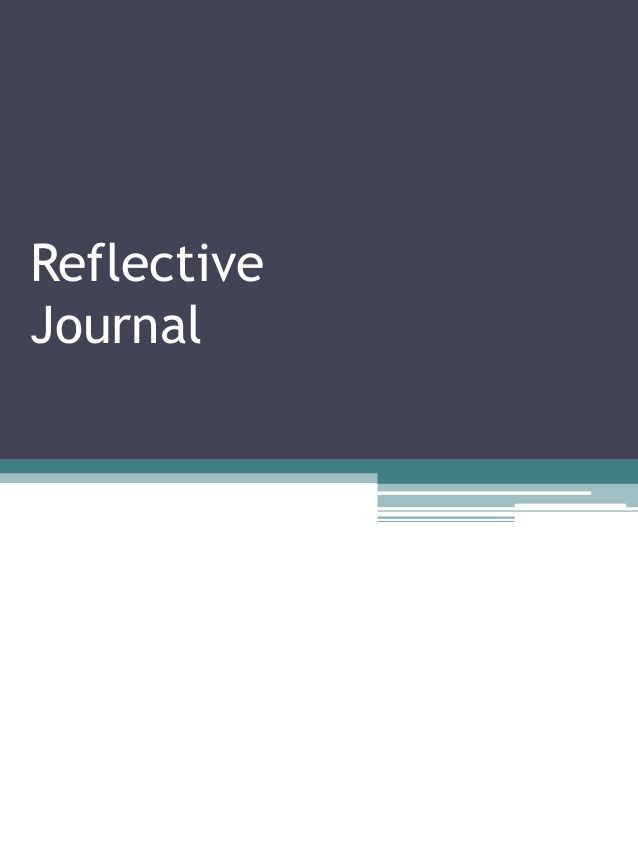 Resource 1 reflective journals by jenny4711 via slideshare