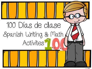 100 días de clase: 100 Days of School Activities in Spanish