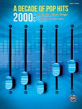 Alfred Music   A Decade of Pop Hits: 2000s   Book