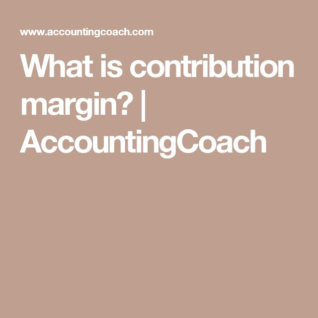 The  Best Contribution Margin Ideas On   Best