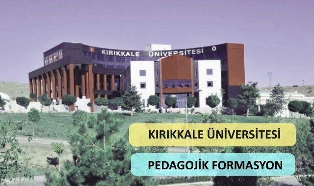 Kırıkkale Üniversitesi Pedagojik Formasyon