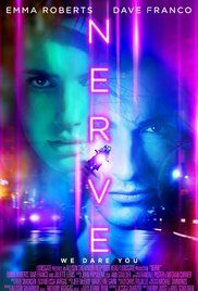 "Nerve (2016) | Adventure, Crime, Mystery | 27 July 2016   A high school senior finds herself immersed in an online game of truth or dare, where her every move starts to become manipulated by an anonymous community of ""watchers."""