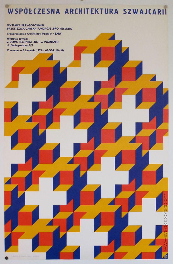 Poster design reference - These Interlocking Crosses Create An Elaborate Optical Pattern For Nikolaus Schwabe S Poster Design Of Wspolczesna Architektura Szwwajc Designspiration