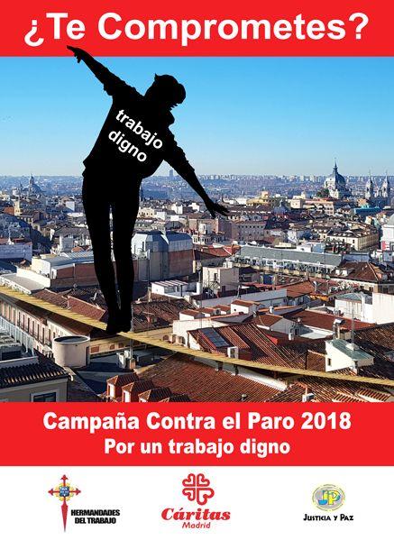 Campaña Contra El Paro 2018: ¿Te Comprometes? Por un trabajo digno #TeComprometes #PorUnTrabajoDigno #CampañaContraElParo18