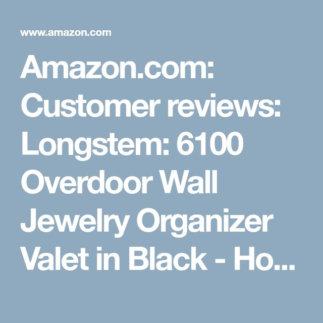 Amazon.com: Customer reviews: Longstem: 6100 Overdoor Wall Jewelry Organizer Valet in Black - Holds over 300 pieces! Unique patented product - Rated Best!