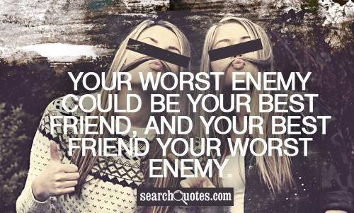 Best 25 Best Friend Sayings Ideas On Pinterest: Best 25+ Enemies Quotes Ideas On Pinterest