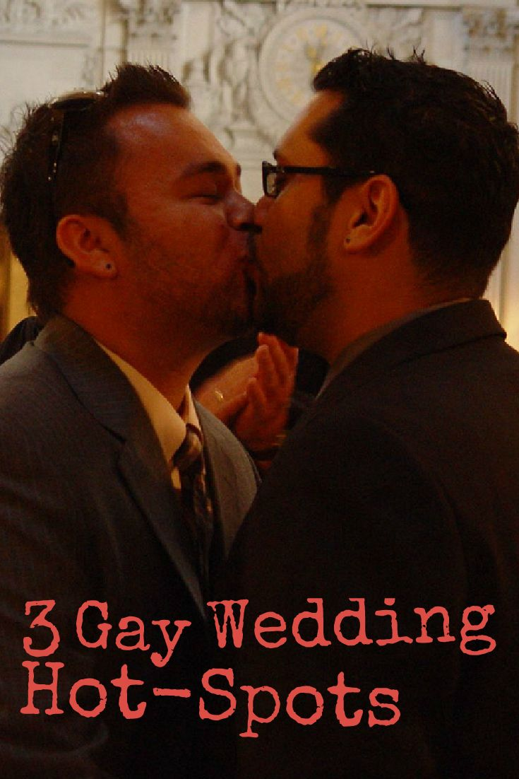 3 Gay Wedding Hot-Spots: Great gay-friendly destinations for your special day http://www.b-gay.com/gay-travel/3-gay-wedding-hot-spots