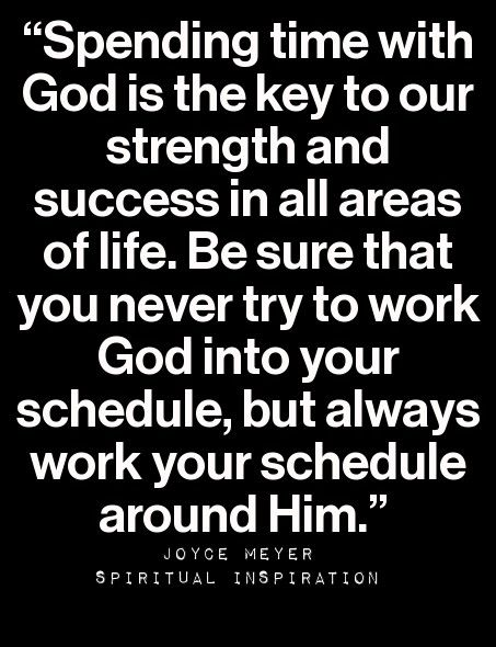 """Never try to work God around your schedule, but always work your schedule around Him."" #prayer #mohl #martha"