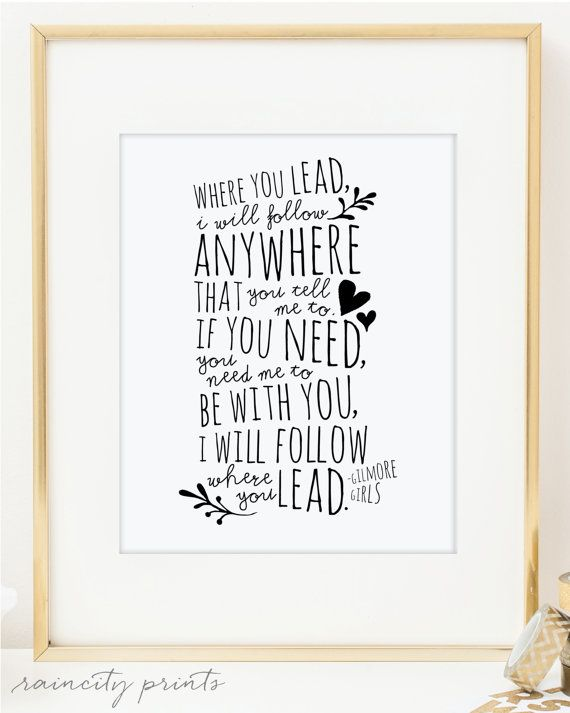 Gilmore Girls Where You Lead Theme Song Inspirational Art. Carole King song lyrics Doodles Typographic Print. Wall Art. Love Print. BFF gift