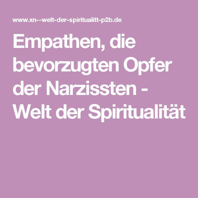 Empathen, die bevorzugten Opfer der Narzissten - Welt der Spiritualität